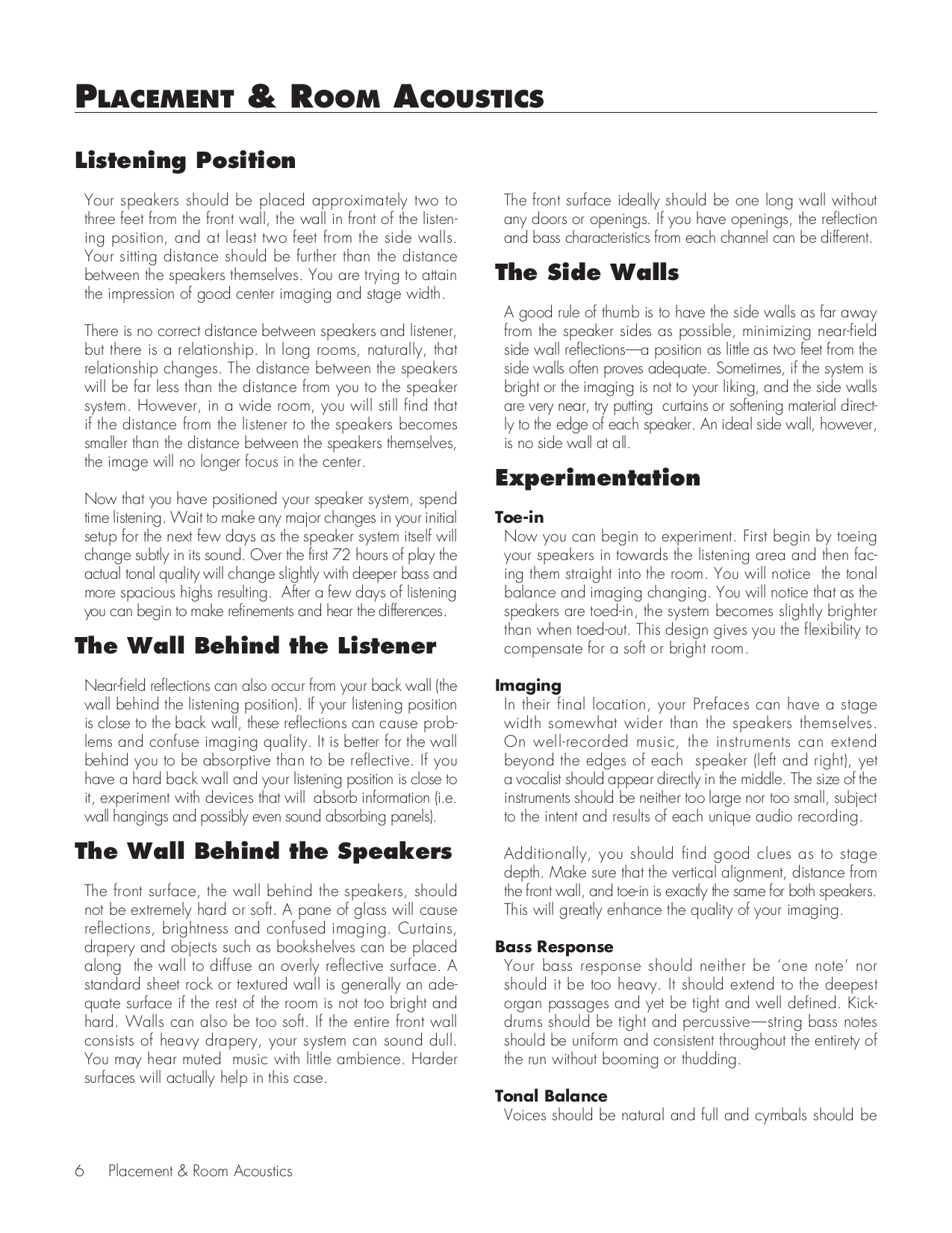 relationships between the speaker Ws 4, p 1 workshop 4: speaker/audience relationship person the one of the basic decisions that all writers must make concerns the type of relationship.