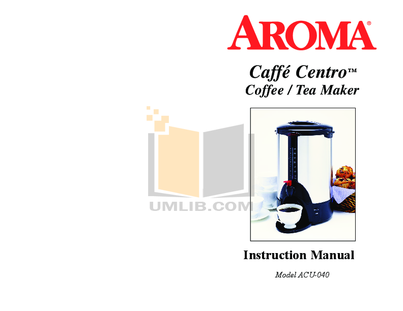 pdf for Aroma Coffee Maker ACU-040 manual