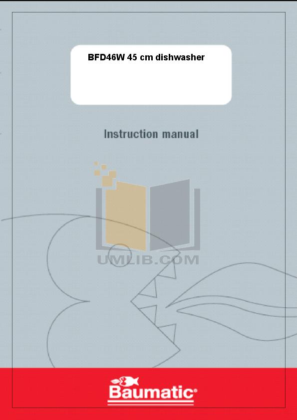 pdf for Baumatic Dishwasher BDF671 manual
