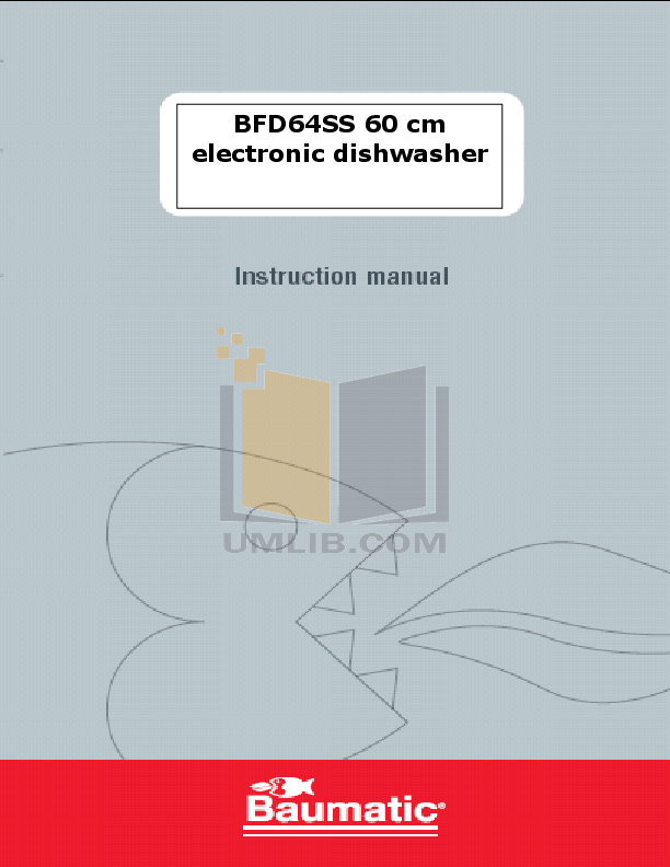 pdf for Baumatic Dishwasher BFD64SS manual