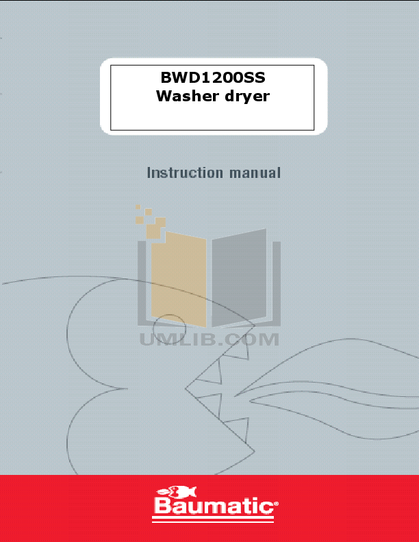 pdf for Baumatic Washer BWD1200SS manual
