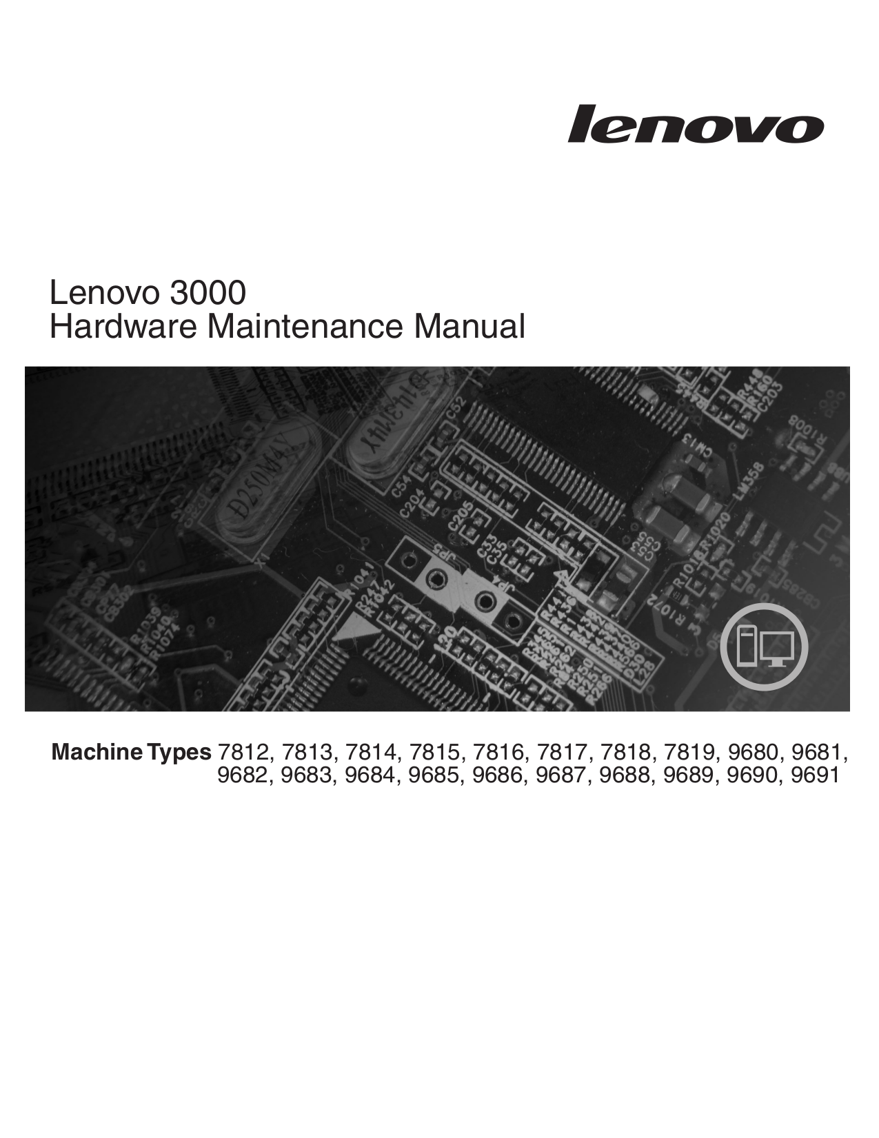 pdf for Lenovo Desktop 3000 J200 9691 manual