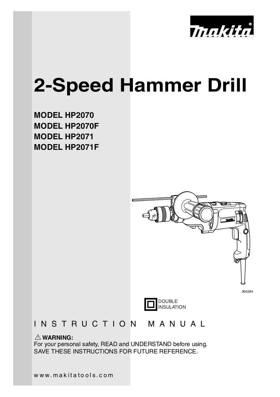 download free pdf for makita hp2071 hammer drill other manual rh umlib com makita cordless drill 6095d manual makita cordless drill 6095d manual