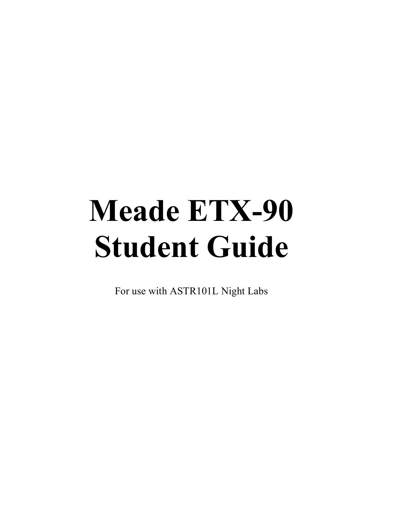 Download free pdf for meade etx-90ec telescope manual.