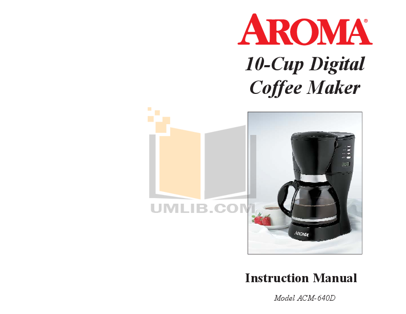 pdf for Aroma Coffee Maker ACM-640D manual