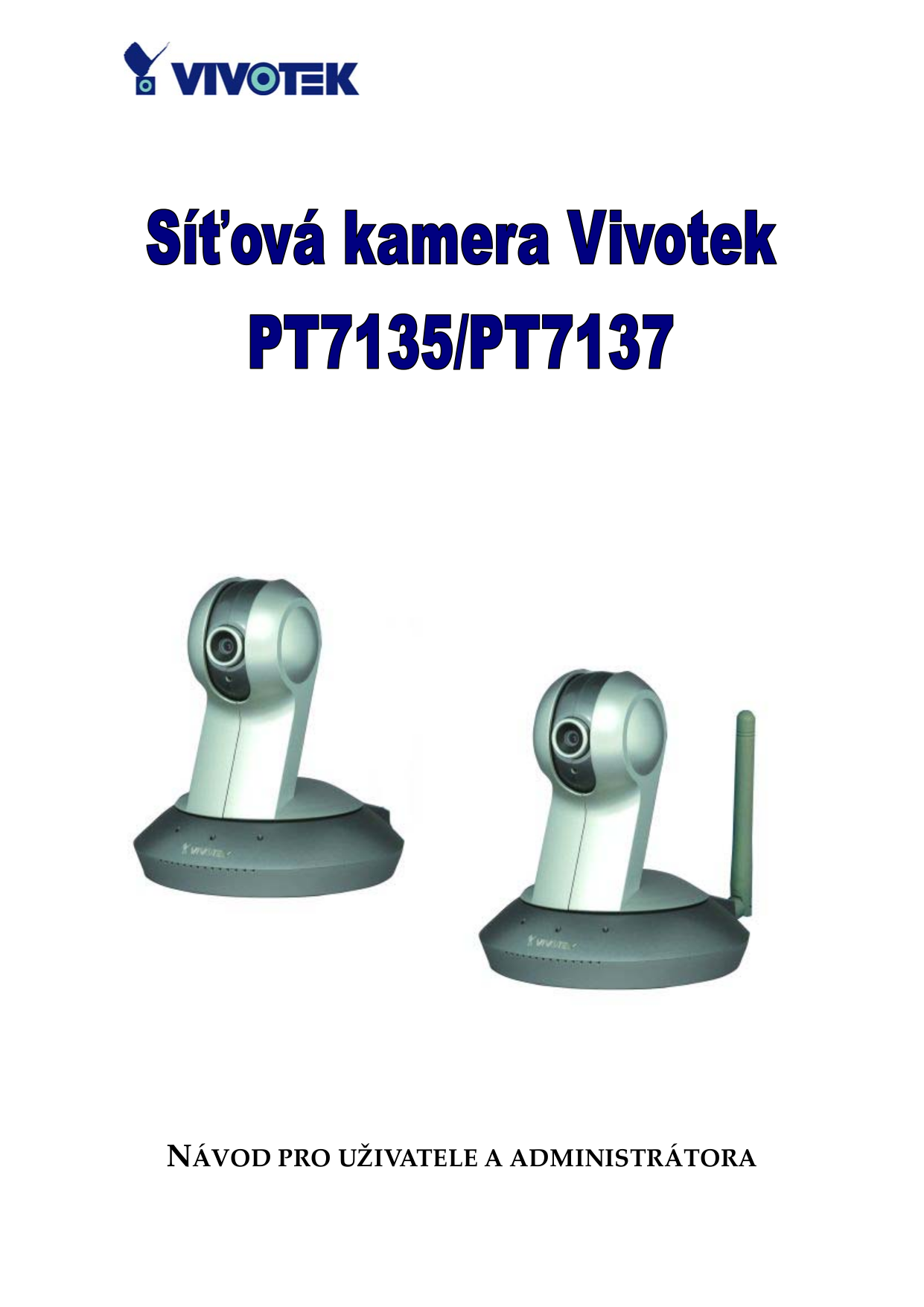 инструкция камеры vivotek pt 7135
