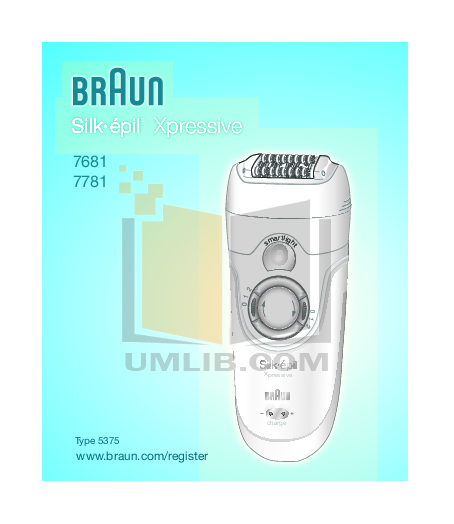 pdf for Braun Other Silk-Epil Xpressive 7681 Epilators manual