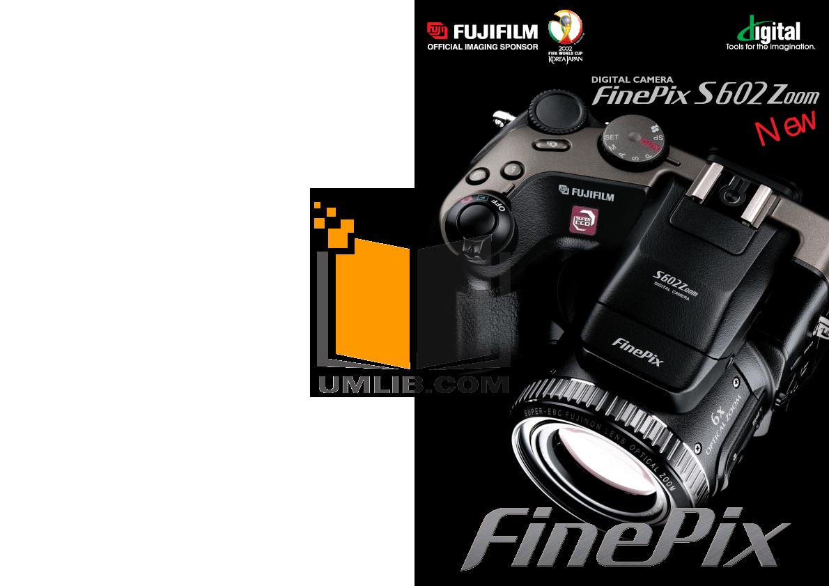 pdf for FujiFilm Digital Camera Finepix S602 manual