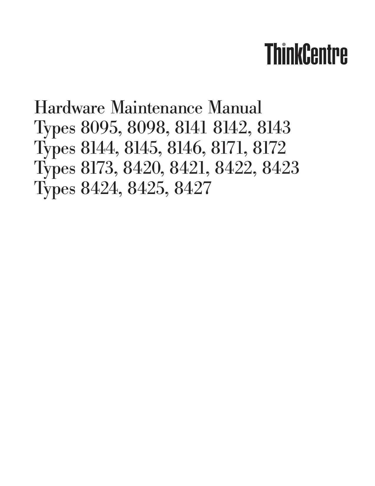 pdf for Lenovo Desktop ThinkCentre A51p 8422 manual