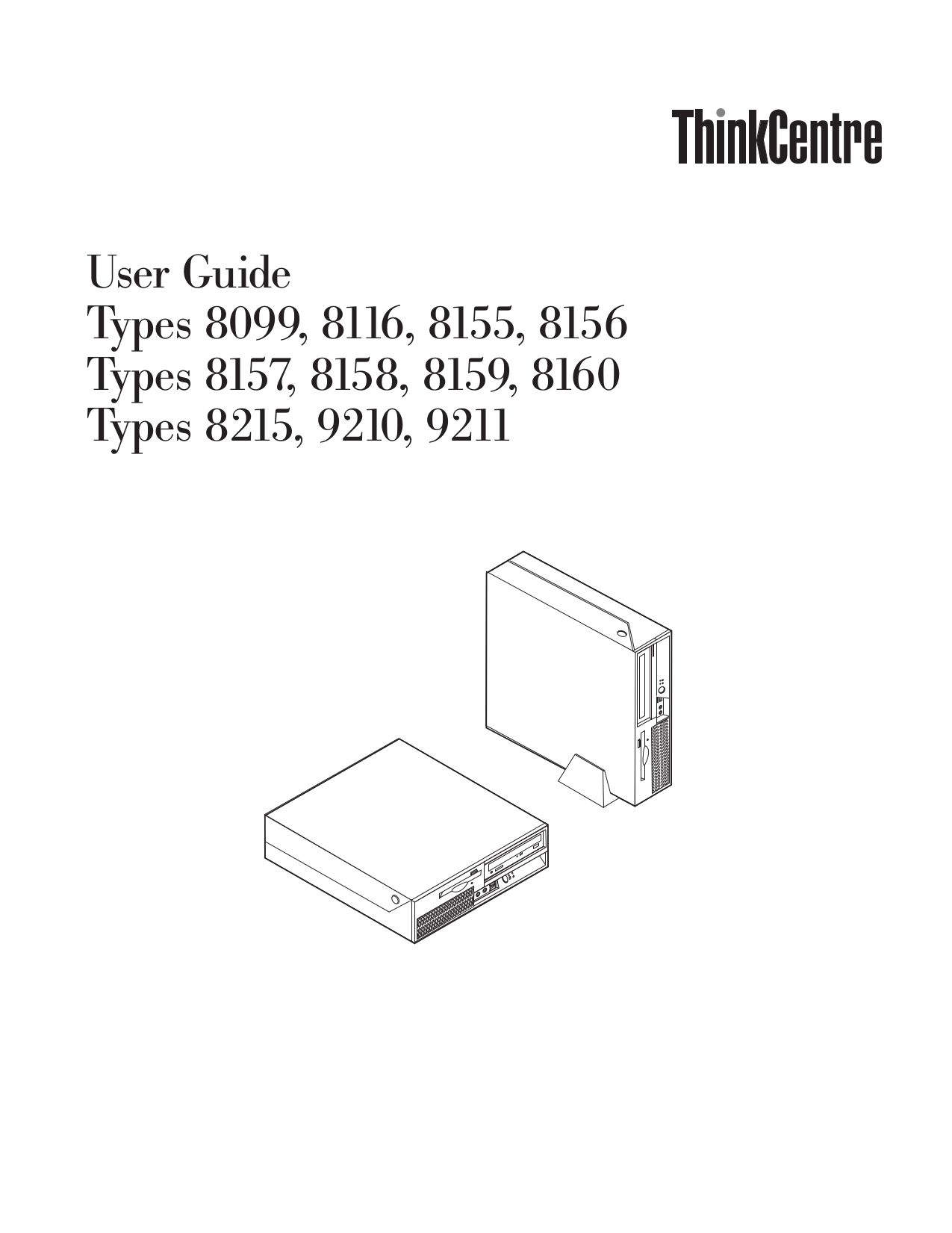 pdf for Lenovo Desktop ThinkCentre M52 8099 manual
