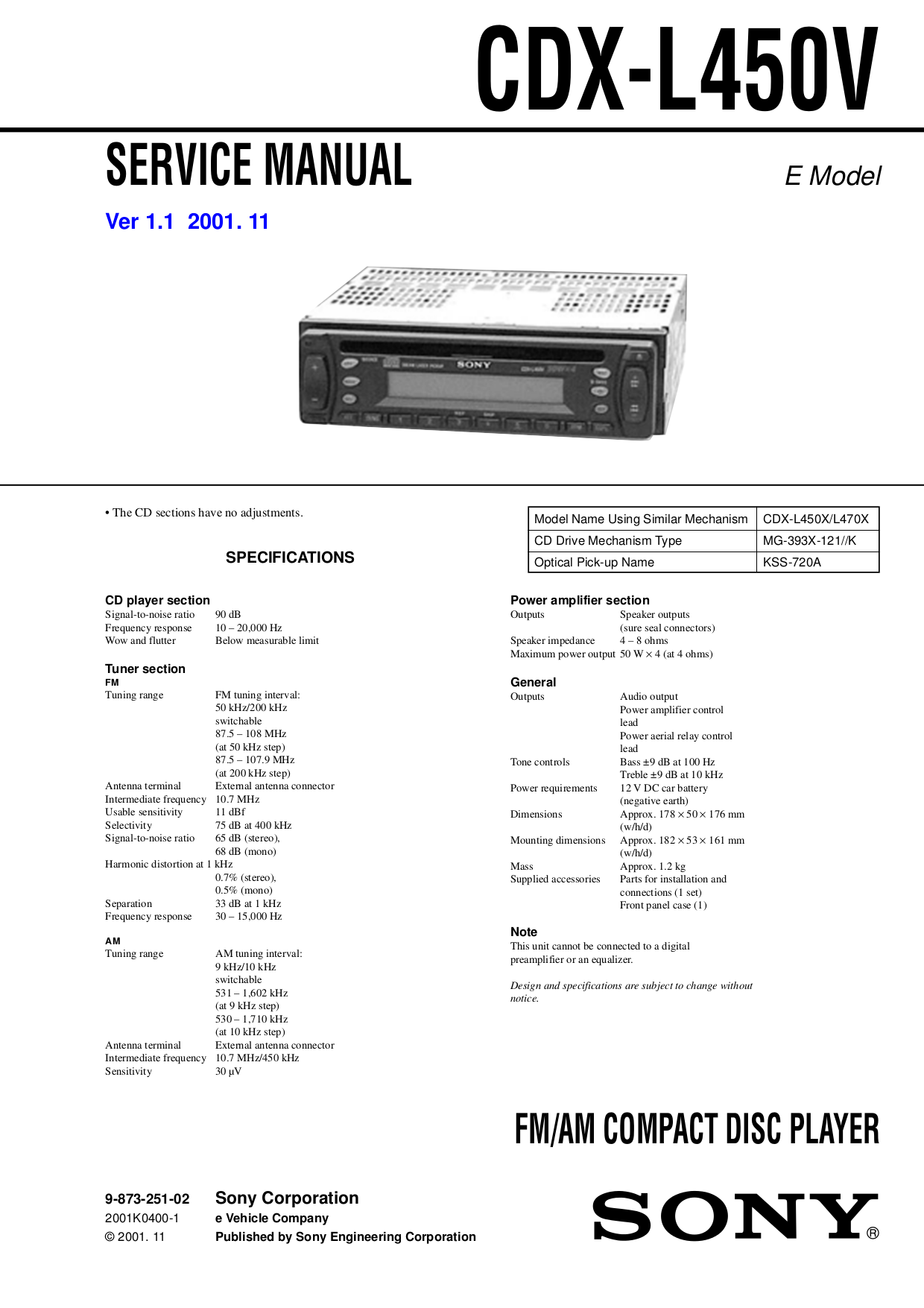 Download free pdf for Sony CDX-L450X Car Receiver manual on sony cdx-gt270mp, sony cdx-gt575up, sony portable cd player, sony cdx-gt260mp, sony single din dvd car stereo,
