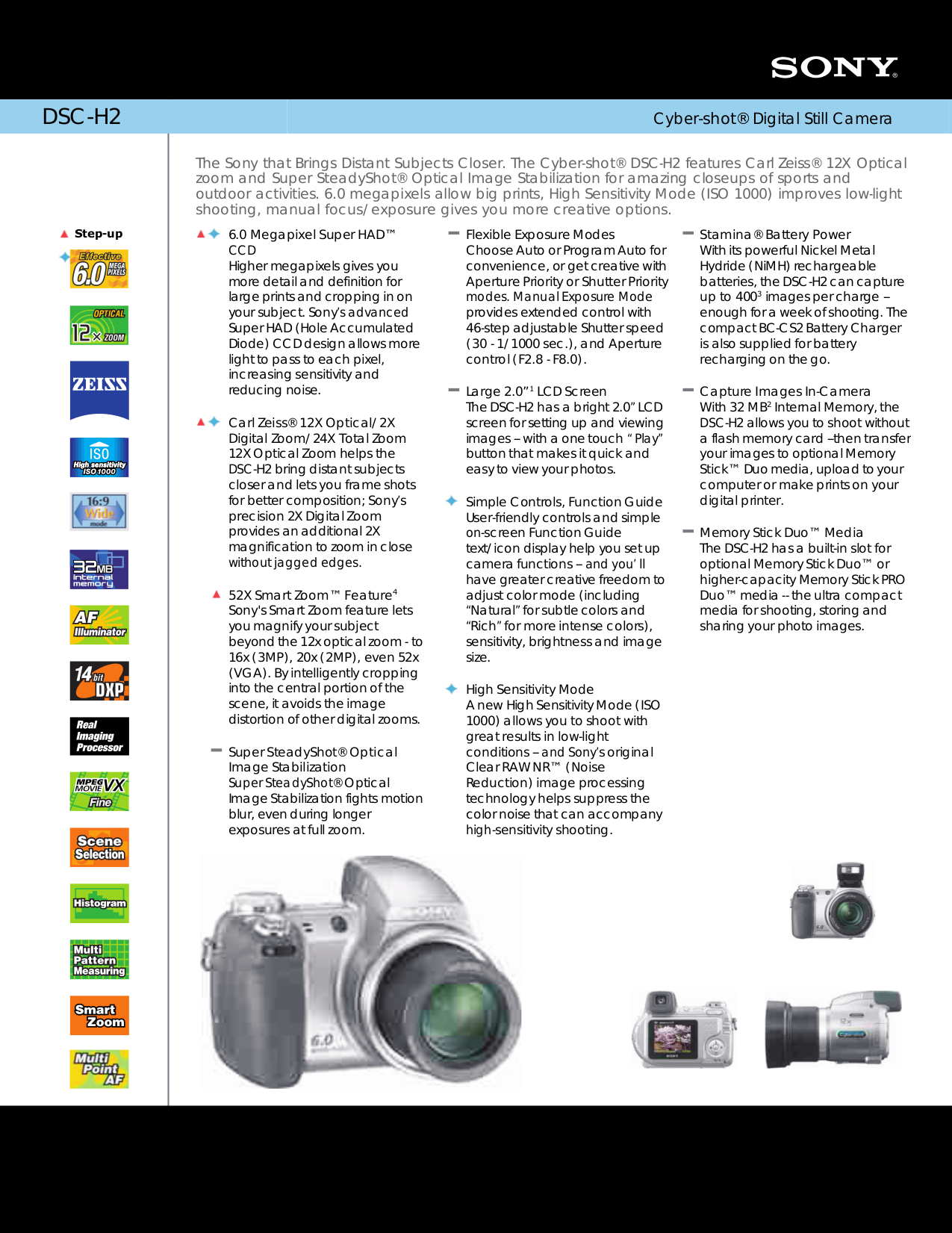 Sony cyber-shot dsc-h5 and dsc-h2: digital photography review.