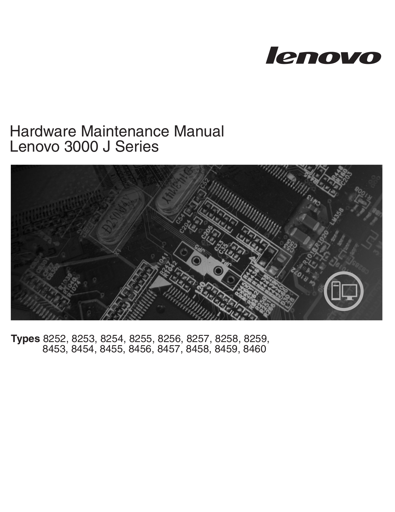 pdf for Lenovo Desktop 3000 J100 8254 manual