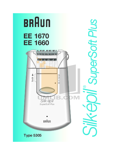 pdf for Braun Other Silk-epil SuperSoft Plus EE 1660 Epilators manual