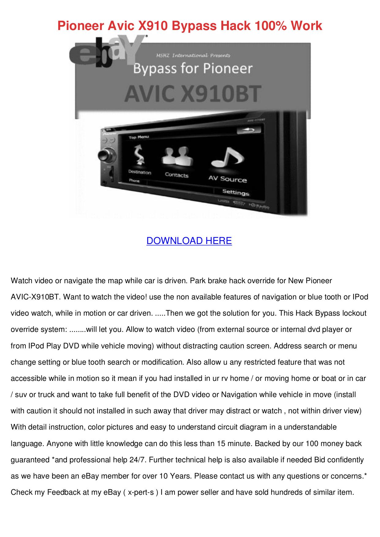 Pioneer Avic X910bt Dvd Bypass Avengers Trailer Fan Reaction Wiring Diagram 343f F700 Bt Hack 100 Work Or Money Back Freeway Z110 F900bt X710bt