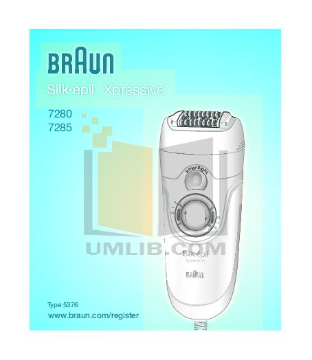 pdf for Braun Other Silk-Epil Xpressive 7280 Epilators manual