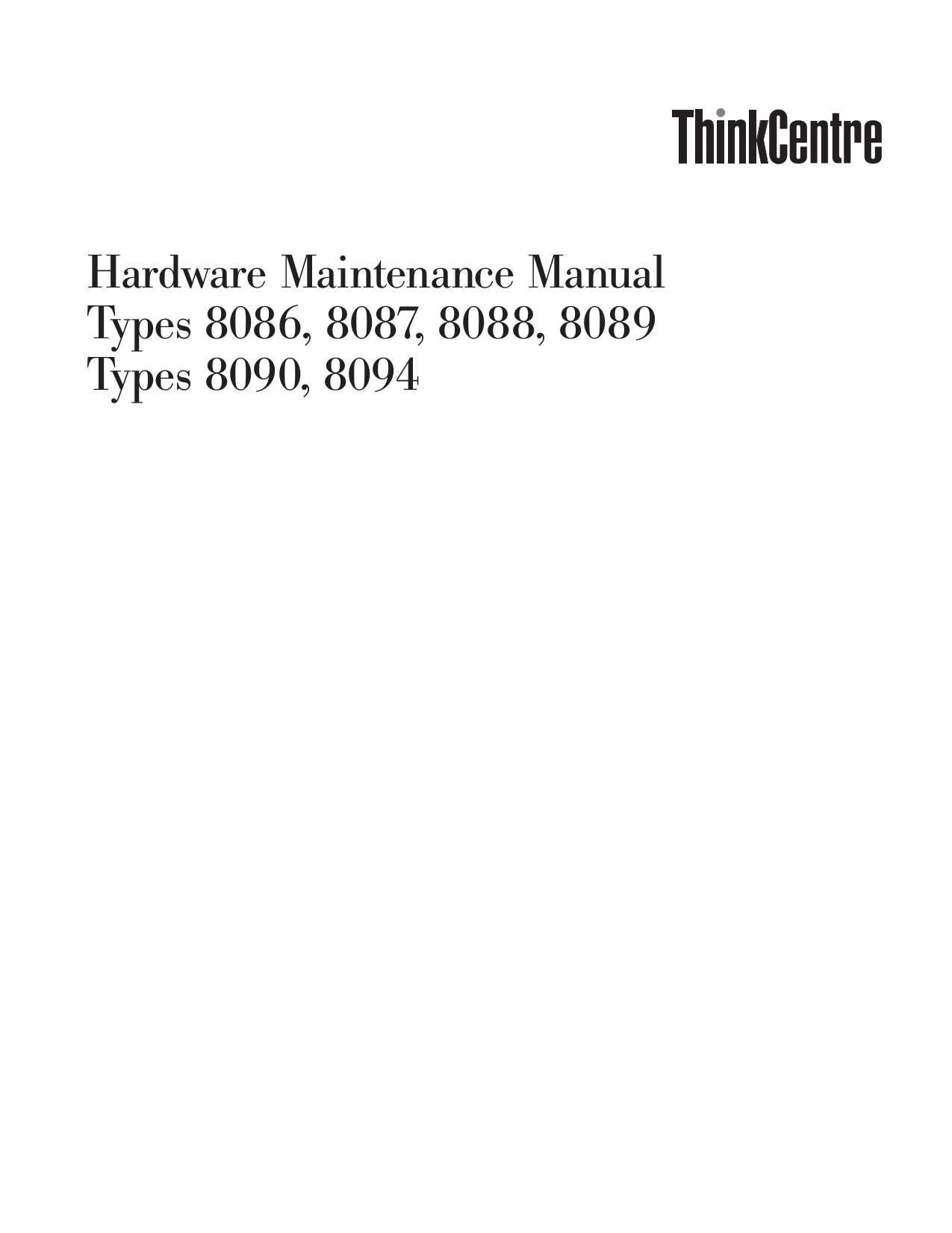 pdf for Lenovo Desktop ThinkCentre A50 8089 manual