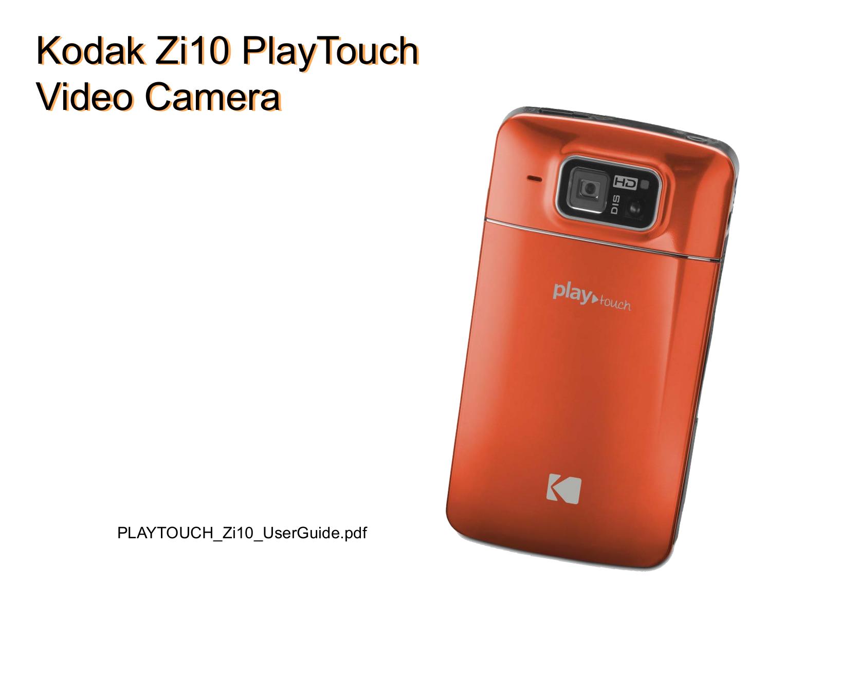 download free pdf for kodak playtouch camcorders manual rh umlib com kodak play touch camera user guide EasyShare M750