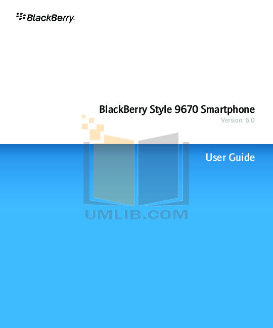 Blackberry Cell Phone Style 9670 pdf page preview