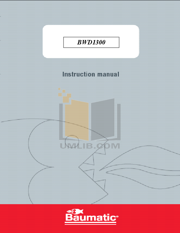 pdf for Baumatic Washer BWD1300 manual