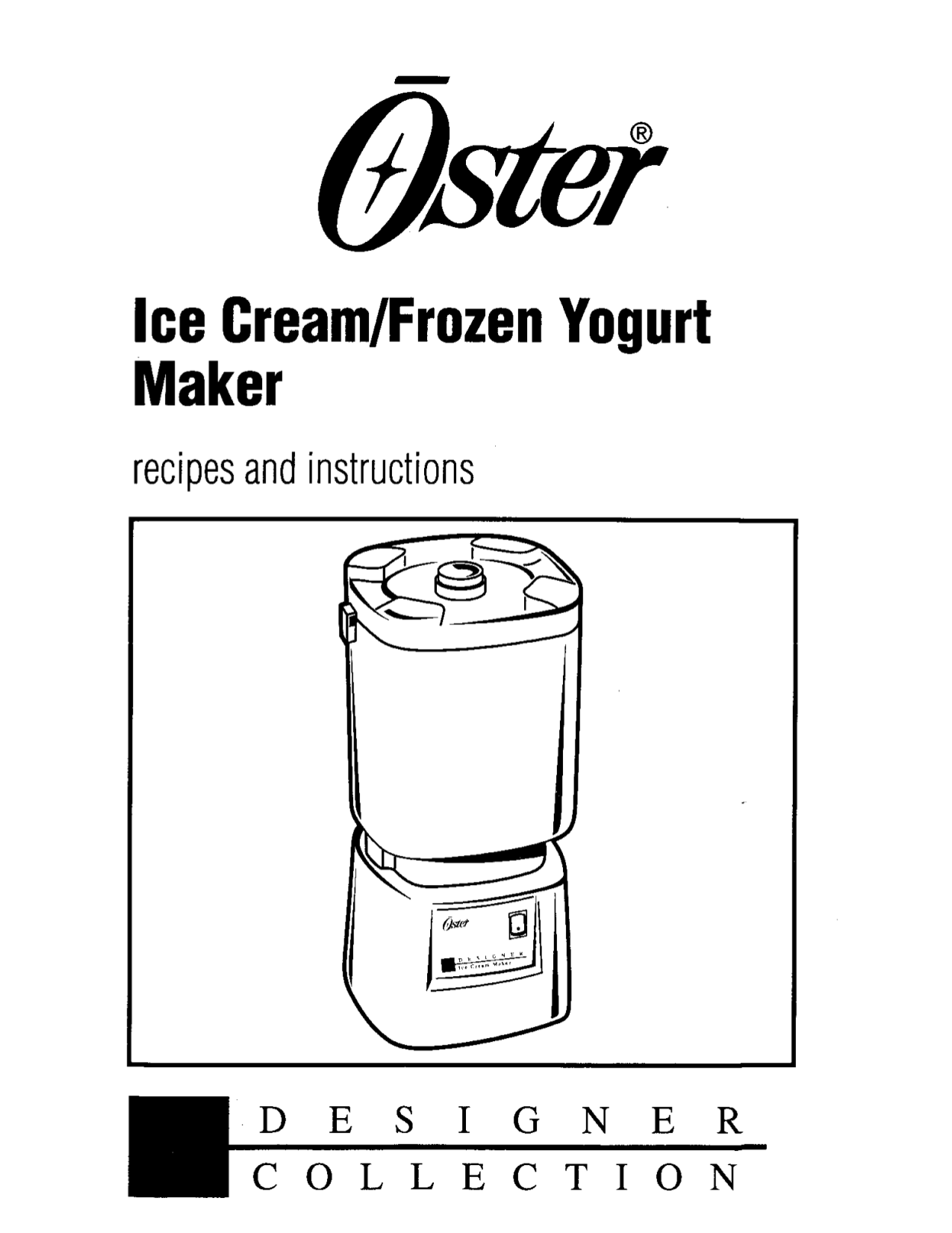 download free pdf for oster 4747 ice cream maker other manual rh umlib com oster ice cream maker manual 4746 oster rice maker manual