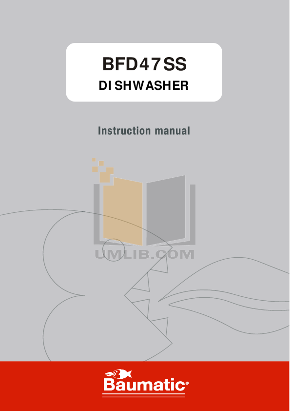 pdf for Baumatic Dishwasher BFD47SS manual