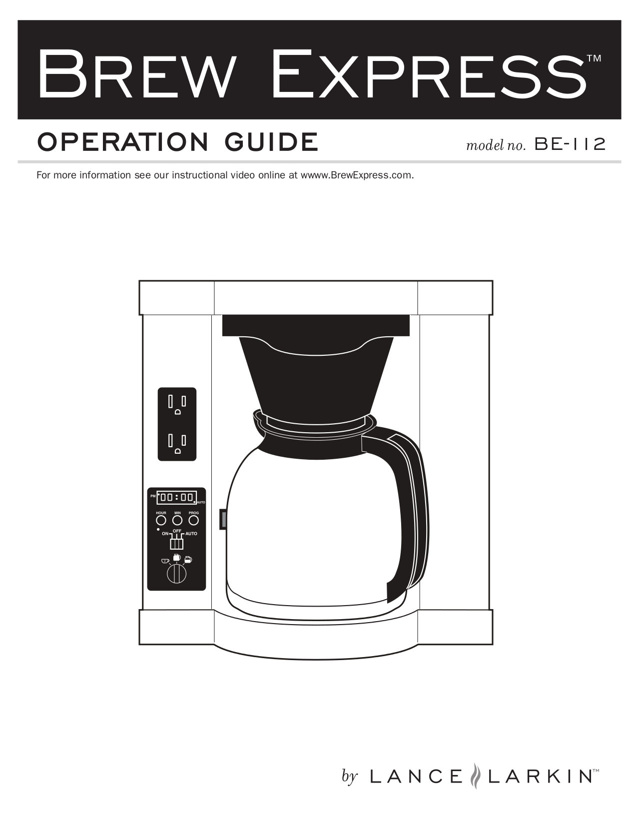 pdf for Lance-Larkin Coffee Maker Brew Express BE-112 manual