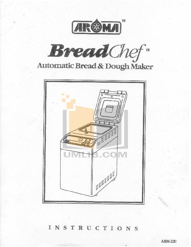 pdf for Aroma Bread Maker ABM-220 manual